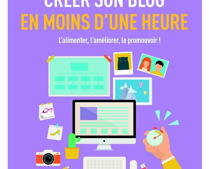 Créer son blog en mois d'une heure