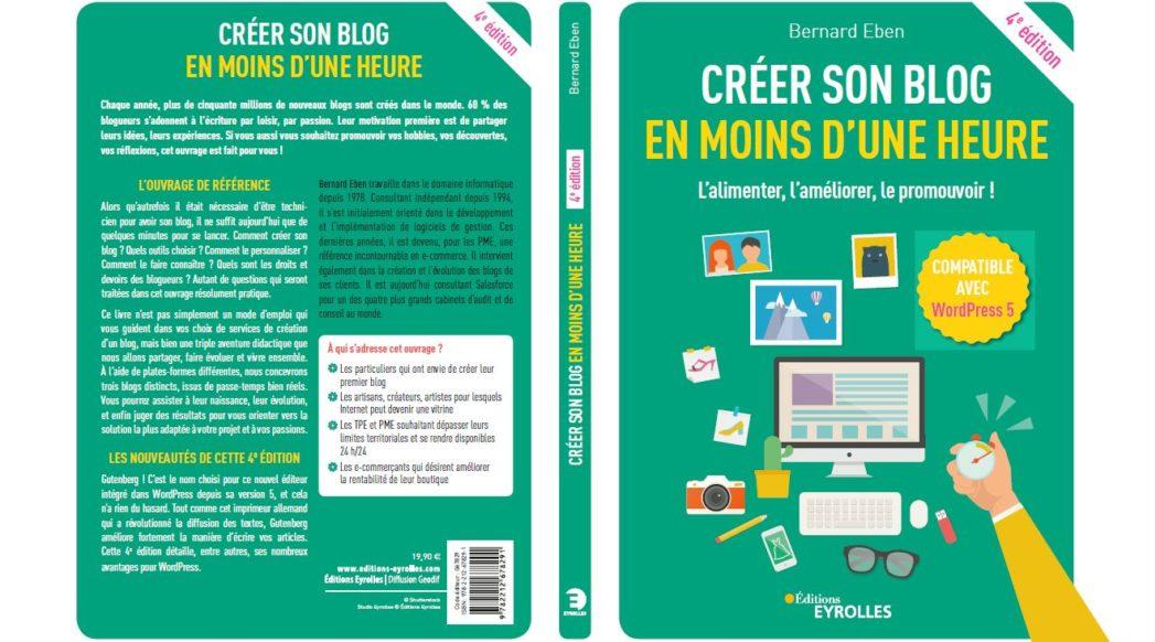 Bernard Eben - Créer son blog en moins d'une heure - 4ème édition